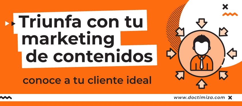 Tu cliente ideal debe ser el centro de tu estrategia de contenidos
