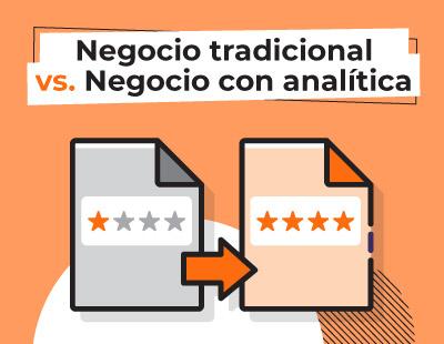 Analítica web negocio tradicional y con analítica