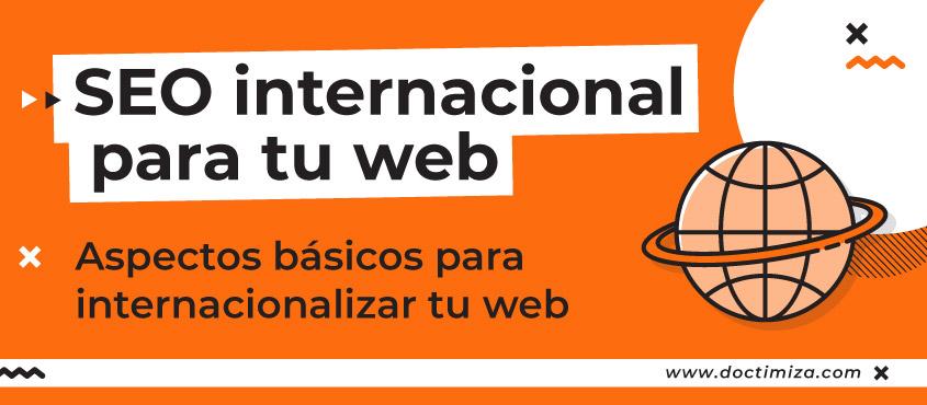 Internacionalizar el SEO de tu web